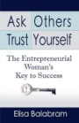 ask others trust yourself