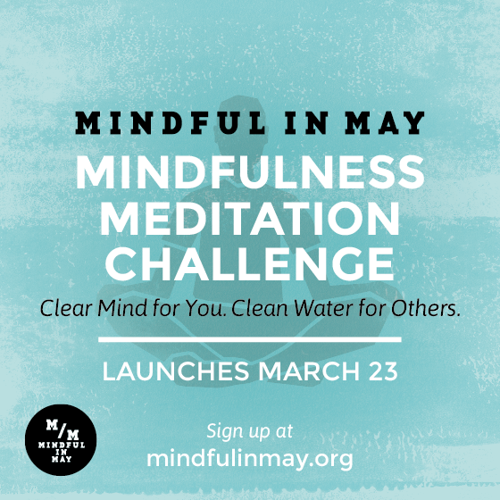 Mindful in May Mindfulness Meditation Challenge