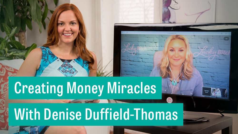 Money Miracles and Lucky Bitch Mastery Blog